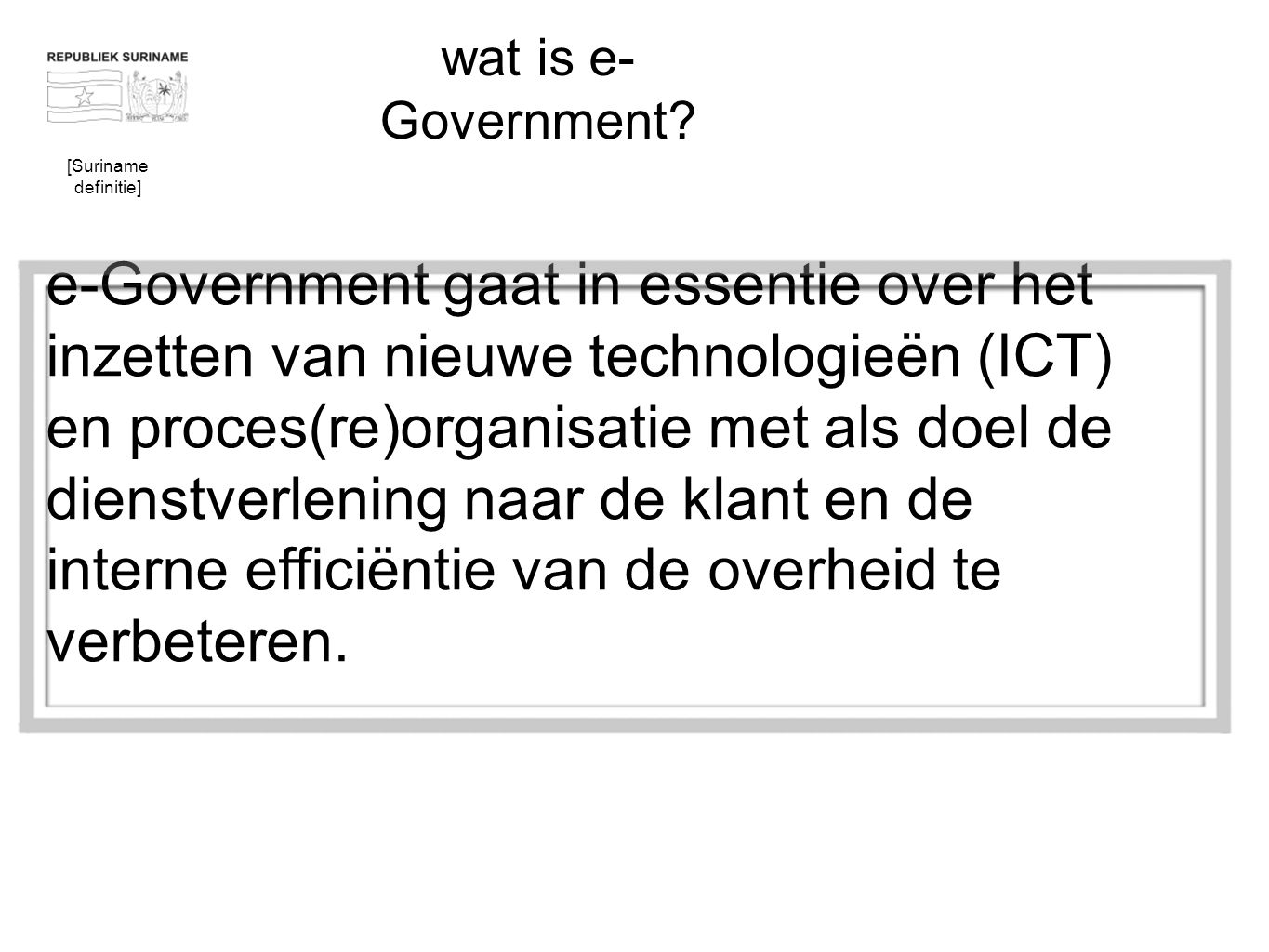 wat is e-Government [Suriname definitie]